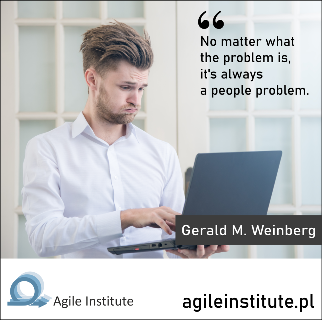 Quote from Gerald M. Weinberg